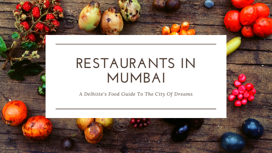 Restaurants in Mumbai.